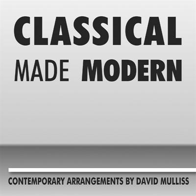 David Mulliss, Classical Made Modern.jpg